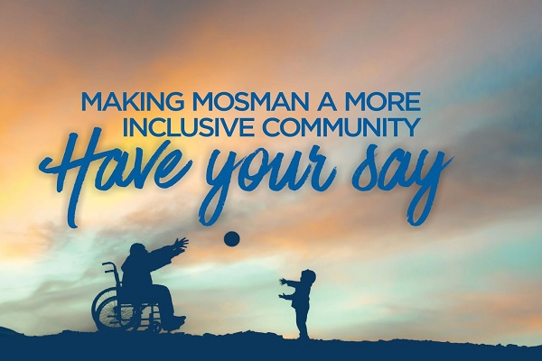 Mosman Disability Inclusion Community Consultation Forums